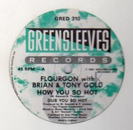 Flourgon with Brian & Tony Gold - How You So Hot