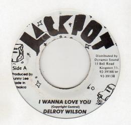 Delroy Wilson - I Wanna Love You