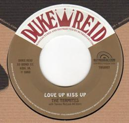 The Termites - Love Up Kiss Up