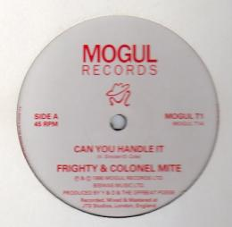 Frighty & Colonel Mite - Can You Handle It