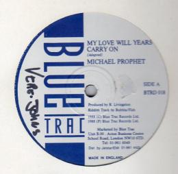 Michael Prophet - My Love Will Years Carry On