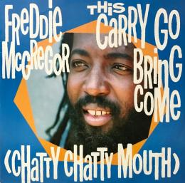 Freddie McGregor - This Carry Go Bring Come