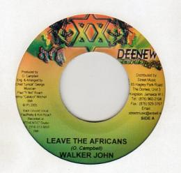 Walker John - Leave The Africans