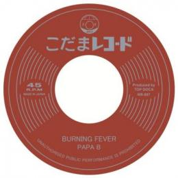 Papa B - Burning Fever