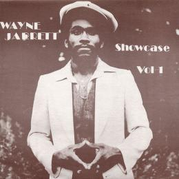 Wayne Jarrett - Showcase Vol 1