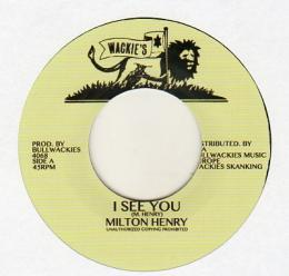 Milton Henry - I See You