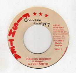 Wayne Smith - Borrow Borrow