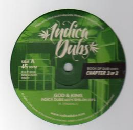 Indica Dubs & Shiloh Ites - God & King