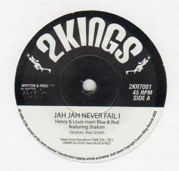 Henry & Louis feat Shalom - Jah Jah Never Fail I
