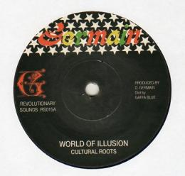 Cultural Roots - World Of Illusion