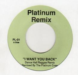 The Platinum Crew - I Want You Back Remix