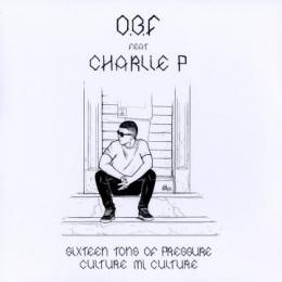 O.B.F feat Charlie P - Sixteen Tons Of Pressure