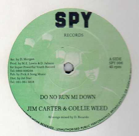 Jim Carter & Collie Weed - Do No Run Mi Down