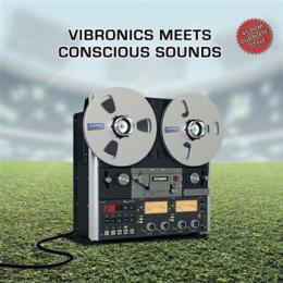 Vibronics Meets Conscious Sounds - Blaze A Fire