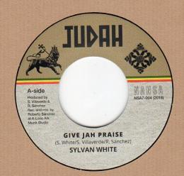 Sylvan White - Give Jah Praise