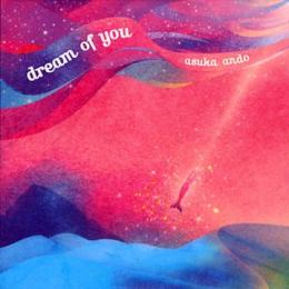 Asuka Ando - Dream Of You