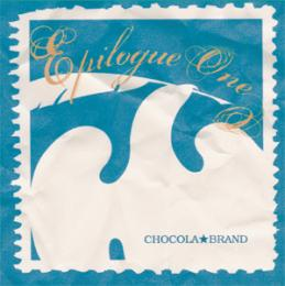 Chocola Brand - Epilogue One