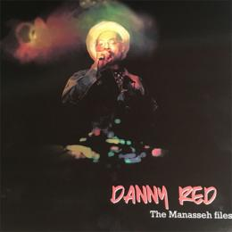 Danny Red - The Manasseh Files