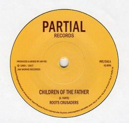 Roots Crusaders - Children Of The Father