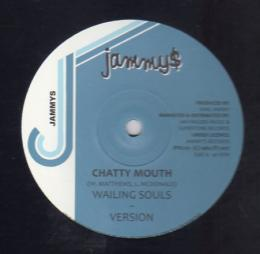 Wailing Souls - Chatty Mouth