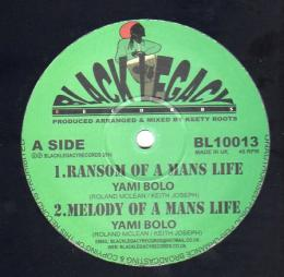 Yami Bolo - Ransom Of A Mans Life
