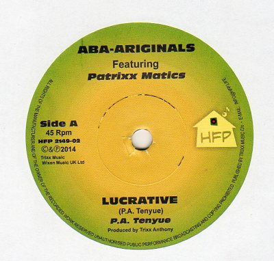 Aba Ariginals ft Patrixx Matics - Lucrative