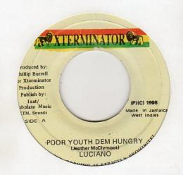Luciano - Poor Youth Dem Hungry