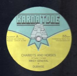 Mikey General - Chariots And Horses