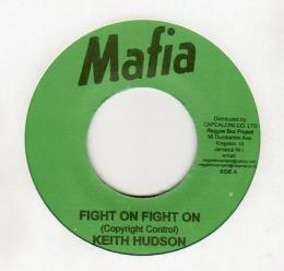 Keith Hudson - Fight On Fight On