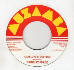 Brinsley Forde - Your Love Is Overdue