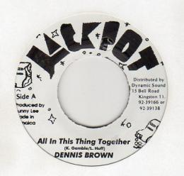 Dennis Brown - All In This Thing Together