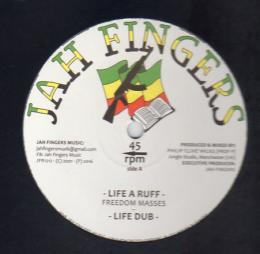Freedom Masses - Life A Ruff
