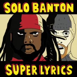 Solo Banton - Super Lyrics