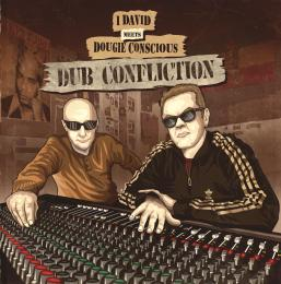 I David Meets Dougie Conscious - Dub Confliction