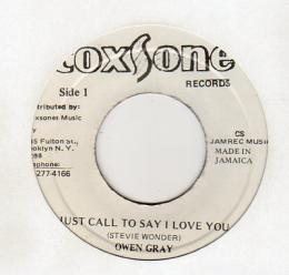 Owen Gray - Just Call To Say I Love You