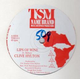 Clive Hylton - Lips Of Wine