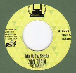 Zion Train feat Dubdadda - Hailin Up The Selector