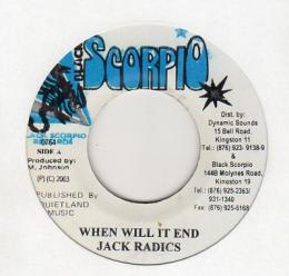 Jack Radics - When Will It End