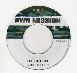 Robert Lee - Red Out Deh