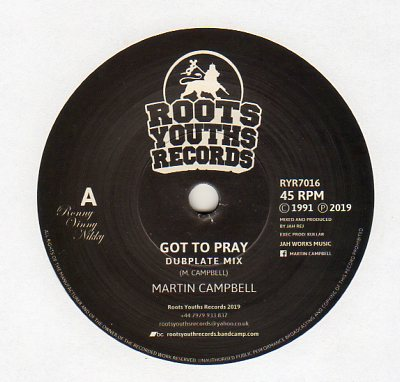 Martin Campbell - Got To Pray Dubplate Mix