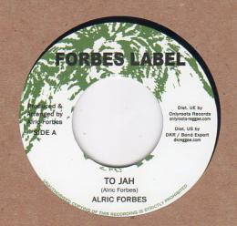 Alric Forbes - To Jah