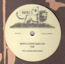 The Chosen Brothers - March Down Babylon
