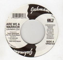 Ijahman Levy - Are We A Warrior