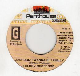 Freddy McGregor - Just Don't Wanna Be Lonely