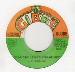 J.C Lodge - Someone Loves You Honey