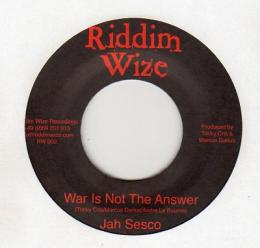 Jah Sesco - War Is Not The Answer