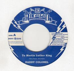 Daddy Colonel - To Martin Luther King