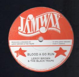 Leroy Brown & The Black Traps - Blood A Go Run