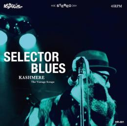 Kashmere - Selector Blues