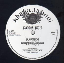Danny Red - Be Grateful